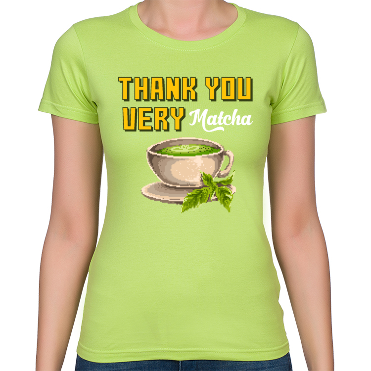 Thank you very Matcha